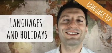 Language and holidays: why holidays are great for language learners (Video)