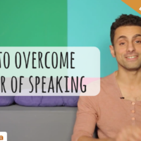 How to Overcome the Fear of Speaking? (Video)