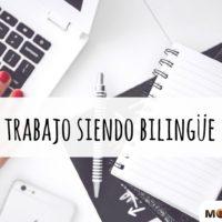 Encontrar trabajo siendo bilingüe