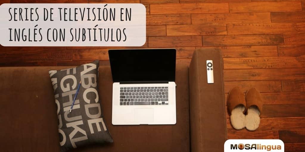 Series Para Aprender Inglés Mejores 20 Series 2019 Mosalingua