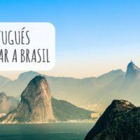 Aprender portugués antes de viajar a Brasil