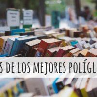 Consejos de los mejores políglotas para aprender idiomas