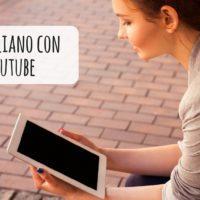 Aprender italiano con canales de YouTube