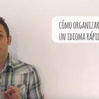 Cómo oragnizarse para aprender un idioma rápidamente (VÍDEO)