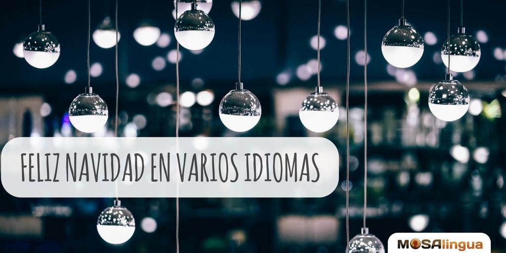 Feliz Navidad En Varios Idiomas Inglés Esperanto Y Muchos Más