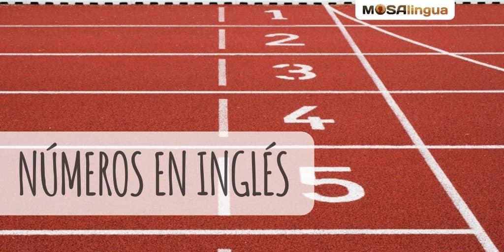 Los Números En Inglés Gramática Inglesa 2021 Mosalingua