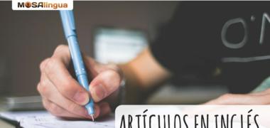 Los artículos en inglés y el sujeto – Gramática inglesa