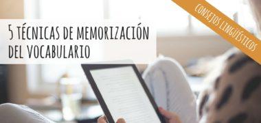 Técnicas de memorización de vocabulario [VÍDEO]