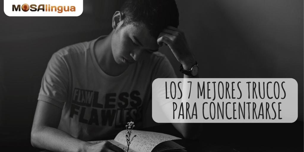 Mejores Consejos Para Concentrarse Al Estudiar Vídeo Mosalingua