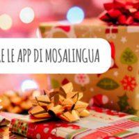 Come regalare le app MosaLingua o MosaWeb (per Natale o altre occasioni)