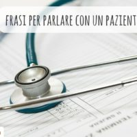 20 frasi da conoscere per comunicare con un paziente straniero