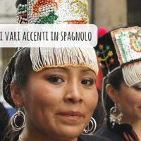 I vari accenti in spagnolo: come scegliere quello giusto per te?
