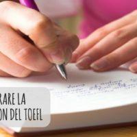 Come passare la Writing Section del TOEFL