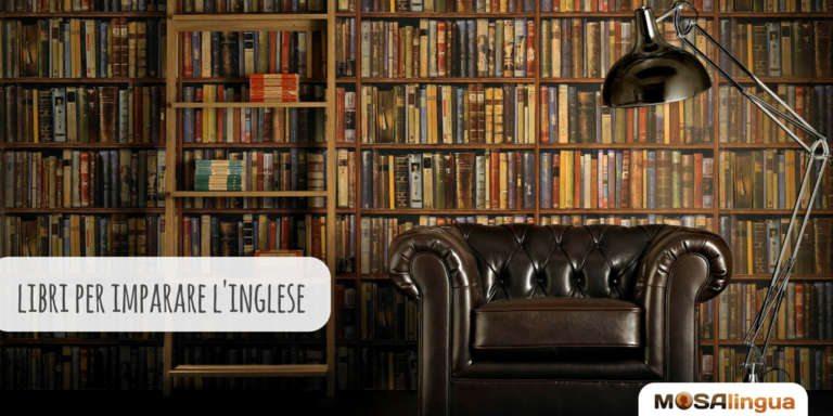 Libri In Inglese Per Migliorare La Padronanza Della Lingua Mosalingua