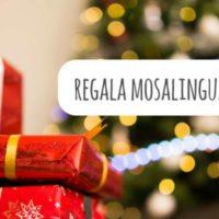 Come regalare MosaLingua per Natale