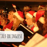 Canzoni di Natale in inglese: è sempre il momento buono per imparare!