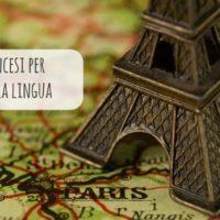 7 canzoni francesi per imparare la lingua cantando