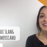 10 parole comuni di slang inglese americano [VIDEO]