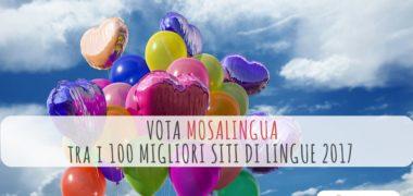Vota MosaLingua nella TOP 100 dei Migliori Siti di Lingue 2017