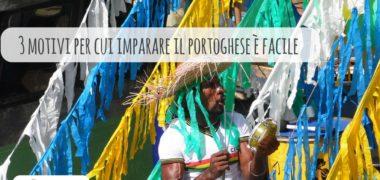 Parlare portoghese è facile: 3 motivi che spiegano perché