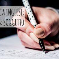 Soggetto e articoli in inglese - Speciale Grammatica
