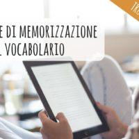 Tecniche di memorizzazione del vocabolario: 5 facili abitudini da creare [VIDEO]