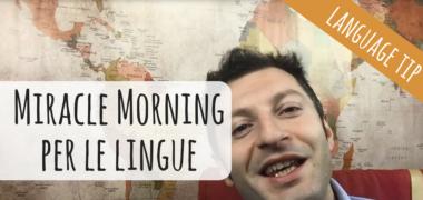 La Miracle Morning per le lingue [VIDEO]