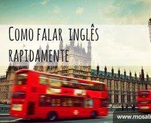 Como falar inglês rapidamente