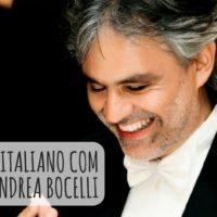 Aprender italiano com músicas de Andrea Bocelli