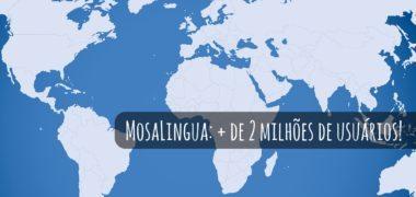 MosaLingua ultrapassa 2 milhões de usuários: uma retrospectiva e novos projetos