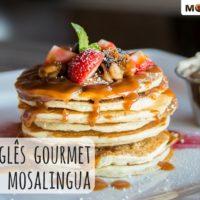 Inglês Gourmet avalia MosaLingua: atenção amantes do café da manhã!