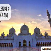 Como aprender árabe rapidamente: do alfabeto ao vocabulário