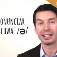 [vídeo] Como pronunciar o som schwa do inglês americano