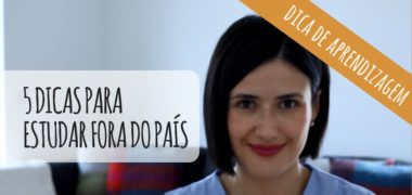 [VÍDEO] 5 dicas para quem quer estudar fora do país