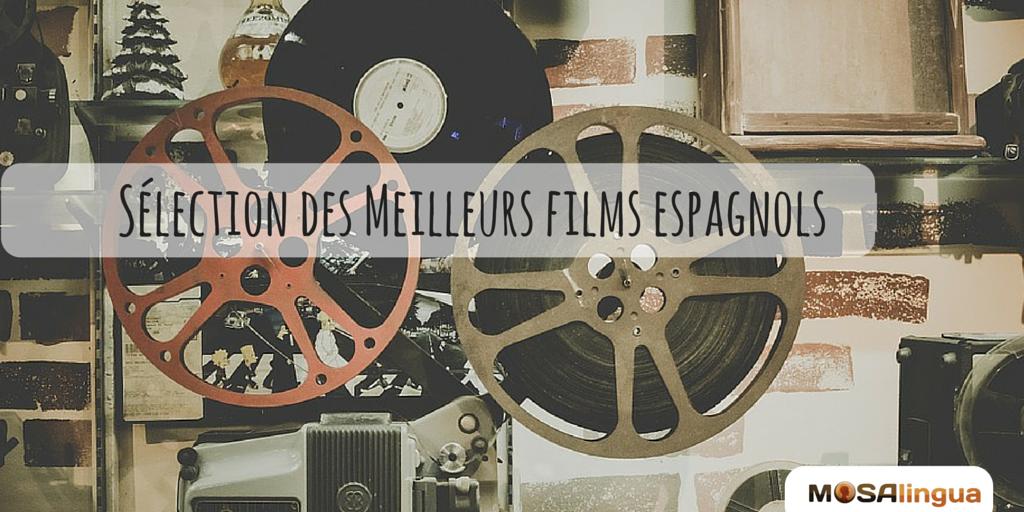 sélection des meilleurs films espagnols