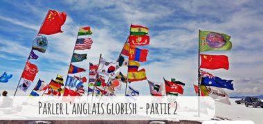 Comment parler l'anglais Globish pour se faire comprendre à l'international