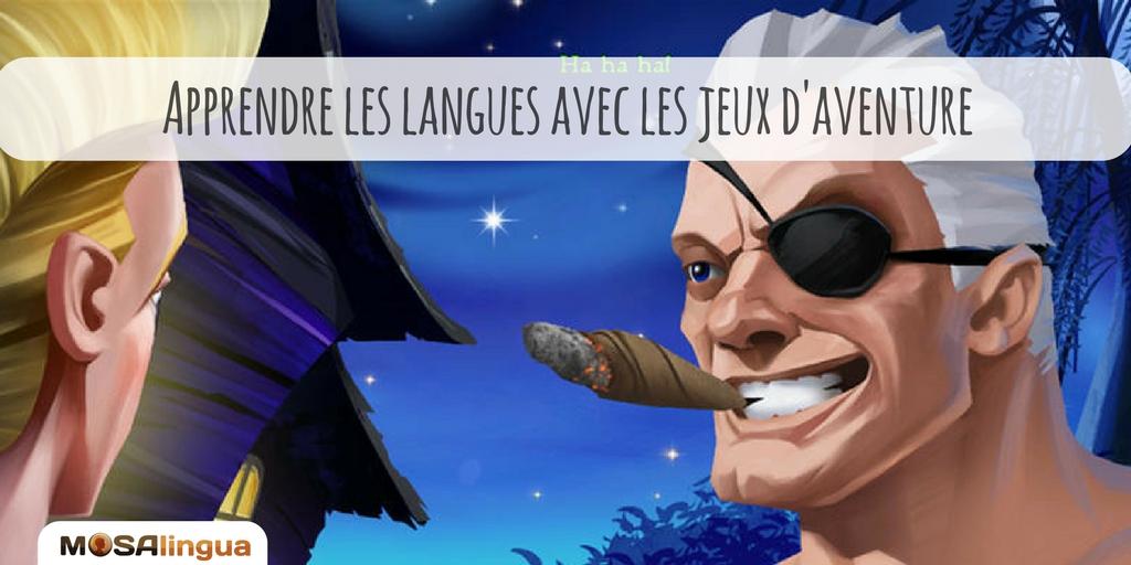 Apprendre les langues avec les jeux d'aventure