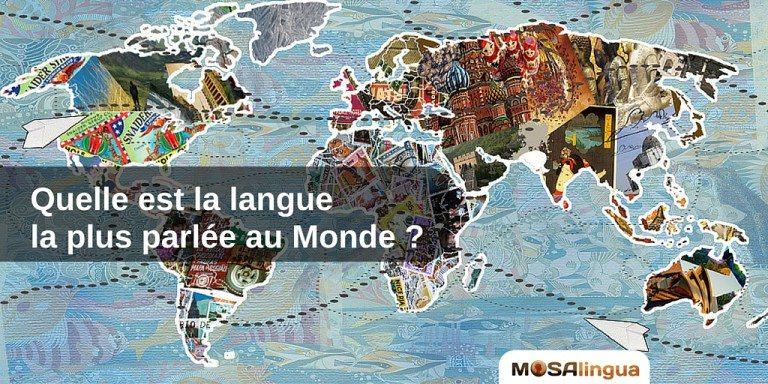 Palmarès MosaLingua des langues les plus parlées au monde