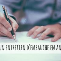 Comment préparer votre entretien d'embauche en anglais