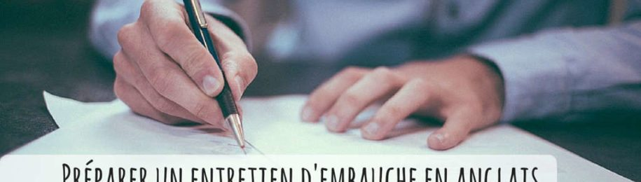 Comment préparer votre entretien d'embauche en anglais Image