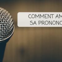 Comment améliorer sa prononciation : la bonne approche et les règles d'or pour y arriver