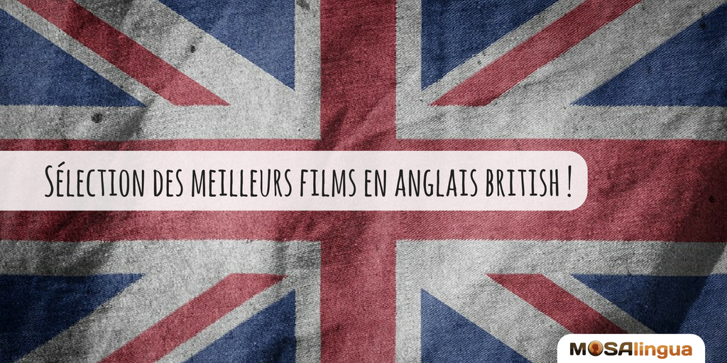 films en anglais une s lection pour apprendre l 39 anglais british. Black Bedroom Furniture Sets. Home Design Ideas