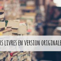 Les meilleurs livres à lire pour améliorer son anglais, espagnol, allemand...