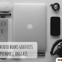 Liste des meilleurs Audio books (livres audios) gratuits pour apprendre l'anglais