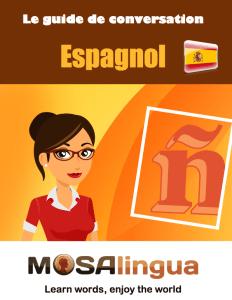 guide-de-conversation-espagnol-gratuit-couverture-guide-de-conversation-espagnol-apps-pour-apprendre-rapidement-l039anglais-l039espagnol-l039italien-l039allemand-et-le-portugais-sur-iphone-ipad-android--mosalingua
