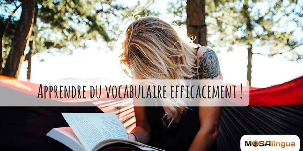 apprendre du vocabulaire efficacement