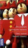 Dix auteurs classiques italiens