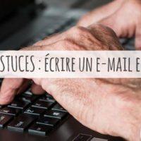 Comment écrire un e-mail en anglais ?