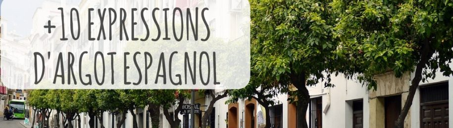 10 expressions incontournables d'argot espagnol Image