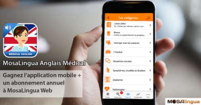 Participez à notre jeu-concours pour gagner MosaLingua Anglais Médical et MosaLingua Web Image